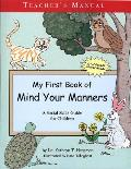 My First Book of Manners Teacher's Manual: A Social Skill Guide for Children [With CDROM]