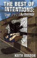 Best Of Intentions Avow Anthology