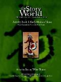 The Story of the World: History for the Classical Child: Activity Book 3: Early Modern Times: From Elizabeth the First to the Forty-Niners
