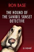 The Hound of the Sanibel Sunset Detective