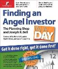 Finding an Angel Investor in a Day Get It Done Right Get It Done Fast