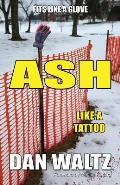 Ash: Like a Tattoo