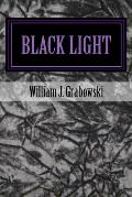Black Light: Perspectives on Mysterious Phenomena