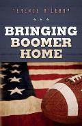 Bringing Boomer Home