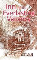 Inn of the Everlasting Vacancy
