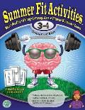 Summer Fit Third to Fourth Grade Keeping Children Physically & Mentally Active During the Summer