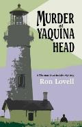 A Thomas Martindale Mystery||||Murder at Yaquina Head