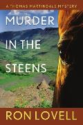 A Thomas Martindale Mystery||||Murder in the Steens