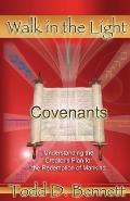 Covenants: Understanding the Creator's Plan for the Redemption of Mankind