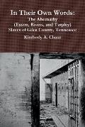 In Their Own Words: The Abernathy (Eason, Rivers, and Tarpley) Slaves of Giles County, Tennessee