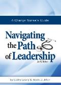 A Charge Nurse S Guide: Navigating the Path of Leadership Second Edition