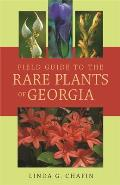 Field Guide to the Rare Plants of Georgia