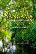 Sangama: A Story of the Amazon Jungle