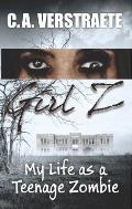 Girl Z: My Life as a Teenage Zombie