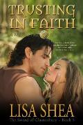 Trusting in Faith - A Medieval Romance
