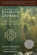 Salmon in the Spring The Ecology of Celtic Spirituality