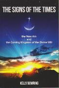 Signs of the Times the New Ark & the Coming Kingdom of the Divine Will