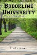 Brookline University: Senior Year
