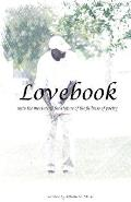 Lovebook: Unto the Measure of the Stature of the Fullness of Poetry