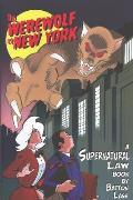 Werewolf of New York: A Supernatural Law Book