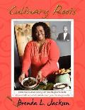Culinary Roots: Food from the Soul of a People