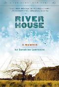 River House A Memoir