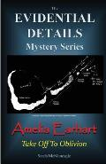Amelia Earhart: Take Off to Oblivion