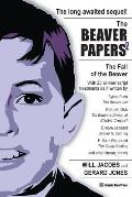 The Beaver Papers 2: The Fall of the Beaver