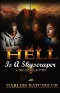 Hell Is a Skyscraper: A Trio of Novelettes