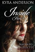 Inside - PT. 3