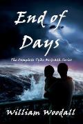 End of Days: The Complete Tyke McGrath Series