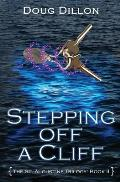 Stepping Off a Cliff [The St. Augustine Trilogy: Book II]