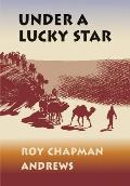 Under a Lucky Star: A Lifetime of Adventure