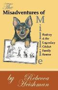 The Misadventures of Millie: Rodney & the Legendary Cricket Family Rescue