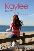 Kaylee: The 'What If' Game