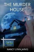 The Murder House: A Regan McHenry Real Estate Mystery