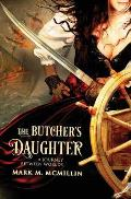 The Butcher's Daughter: (A Journey Between Worlds)