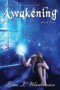 Awakening: A Timeless Series Novel, Book Four