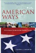 American Ways A Cultural Guide to the United States