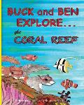 Buck and Ben Explore the Coral Reef