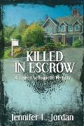 Killed in Escrow