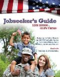 Jobseeker's Guide, 6th Ed: Navigating the Federal Resume and Usajobs Application System for Transitioning Military, Family Members, and Wounded W