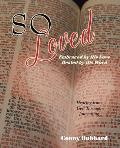 So Loved -- Embraced by His Love and Healed by His Word