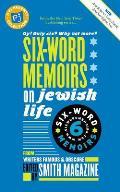 Six Words Memoirs on Jewish Life