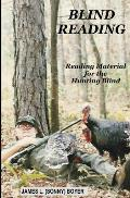Blind Reading: Reading Material for the Hunting Blind