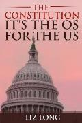 The Constitution: It's the OS for the Us