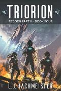 Triorion: Reborn (Part II): Book Four