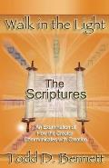 The Scriptures: An Examination of How the Creator Communicates with Creation