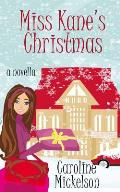 Miss Kane's Christmas: A Christmas Romantic Comedy