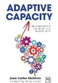 Adaptive Capacity: How Organizations Can Thrive in a Changing World
